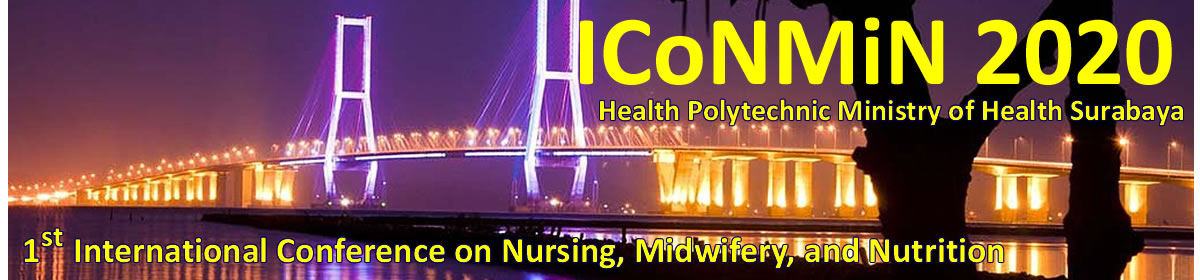 International Conference on Nursing, Midwifery, and Nutrition (ICoNMiN) 2020